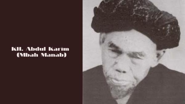 Kh. Abdul Karim Sang Pendiri Pesantren Lirboyo