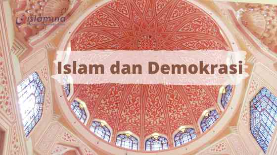 Benarkah Demokrasi Bertentangan Dengan Islam?ini Penjelasannya (2)