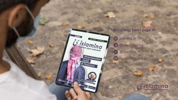 Menyelamatkan Habib Di Nusantara | Bulletin Islamina Vol.1 No.4