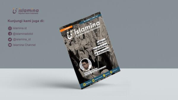 Infiltrasi Wahabisme Di Indonesia | Bulletin Islamina Vol. 2 No. 13