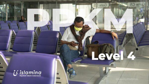 Ppkm Level 4 Dan Pentingnya Menjaga Kehidupan
